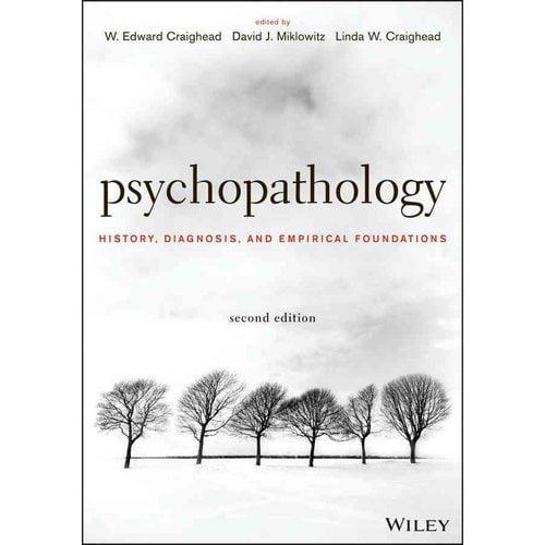 Psychopathology: History, Diagnosis, and Empirical Foundations