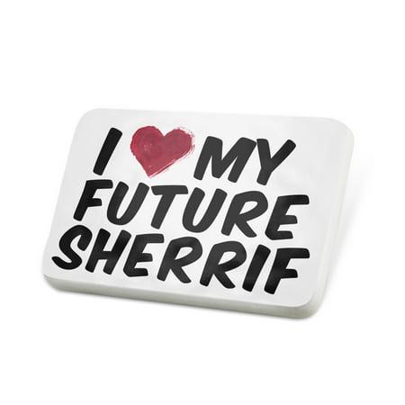 Porcelein Pin I heart love my Future Sherrif Lapel Badge – NEONBLOND](Sherrif Badges)