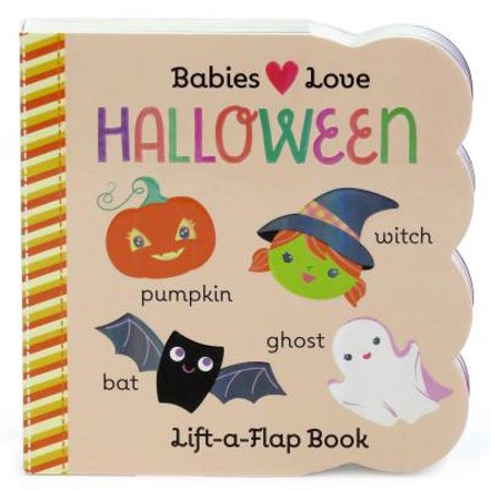 Babies Love Halloween (Board Book)
