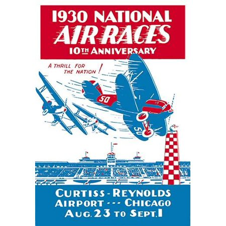 The 1930 National Air Races Were Moved To Chicago Il The Site Would Be The The Curtiss Reynolds Airport Race Dates August 23Rd To September 1St The First Thompson Trophy Race Would Take Place In Chica