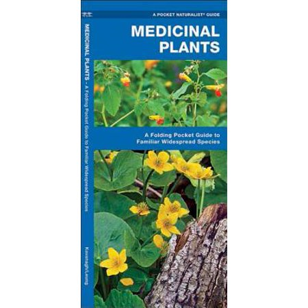 Plant Species - Medicinal Plants : An Introduction to Familiar North American Species