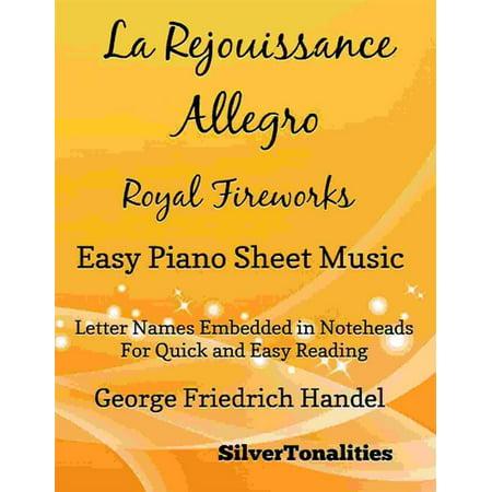 La Rejouissance Allegro Royal Fireworks Easy Piano Sheet Music -