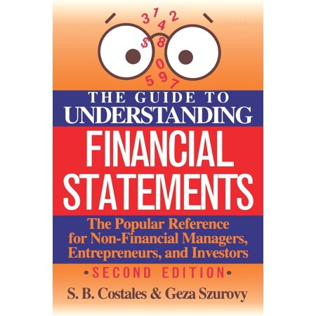 The Guide to Understanding Financial Statements (Ias 1 Presentation Of Financial Statements Format)