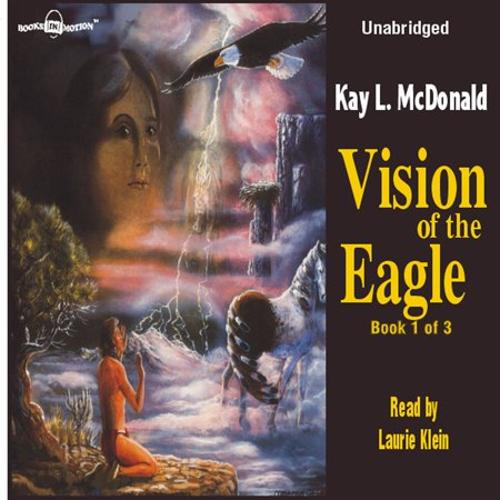 Vision of the Eagle - Audiobook