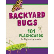 Backyard Bugs: 101 Flashcards for Discovering Insects (Hardcover)