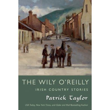 The Wily O'Reilly: Irish Country Stories - eBook