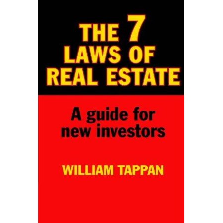The 7 Laws Of Real Estate  A Guide For New Investors