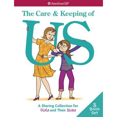 The Care & Keeping of Us (Paperback) (Girls Clipart Collection)