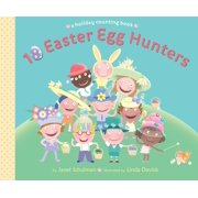 10 Easter Egg Hunters : A Holiday Counting Book