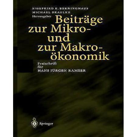 Beitrage Zur Mikro  Und Zur Makrookonomik  Festschrift Fur Hans Jurgen Ramser  Softcover Reprint Of The Origi