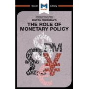 An Analysis of Milton Friedman's The Role of Monetary Policy - eBook