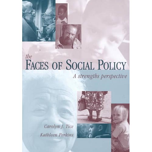 The Faces of Social Policy: A Strengths Perspective
