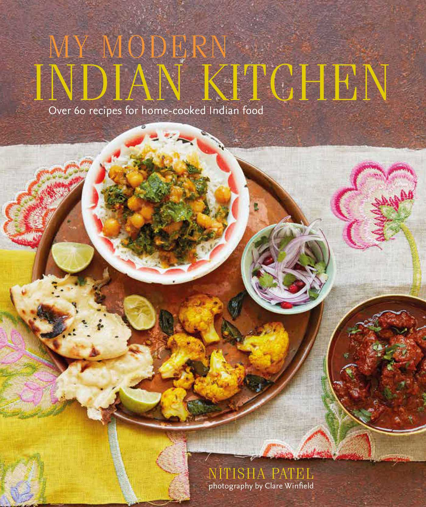 My modern indian kitchen over 60 recipes for home cooked indian my modern indian kitchen over 60 recipes for home cooked indian food walmart forumfinder Choice Image