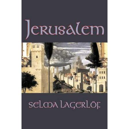 Jerusalem by Selma Lagerlof, Fiction, Historical, Action & Adventure, Fairy Tales, Folk Tales, Legends & Mythology](Selma Bouvier)