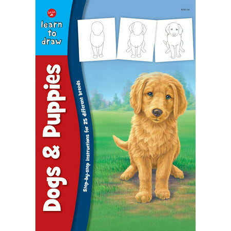 Dogs & Puppies : Step-by-step instructions for 25 different dog breeds