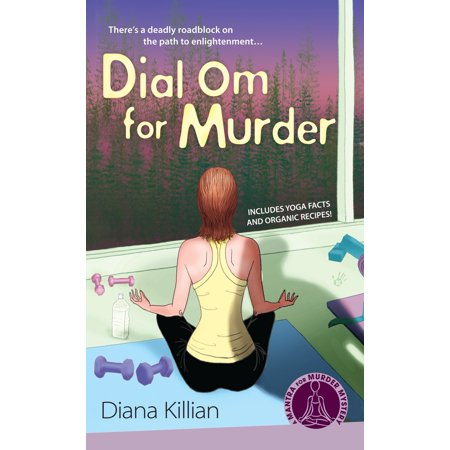 Dial Om for Murder : A Mantra for Murder Mystery