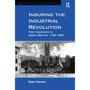 Insuring the Industrial Revolution - eBook