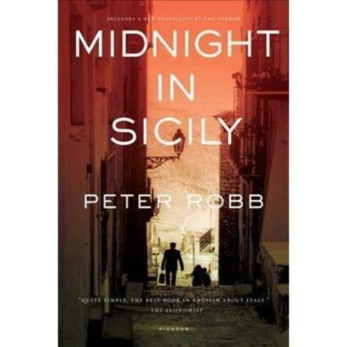 Midnight in Sicily: On Art, Food, History, Travel, and La Cosa Nostra