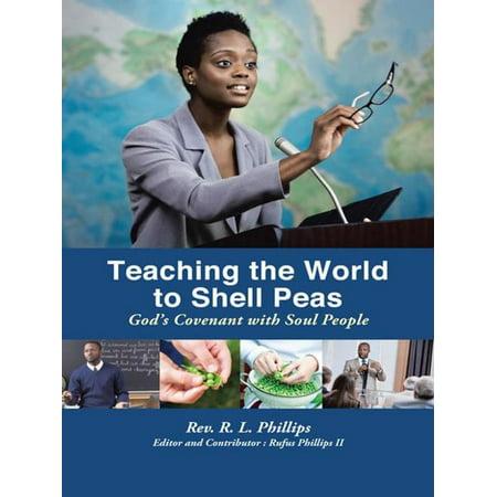 Teaching the World to Shell Peas - -