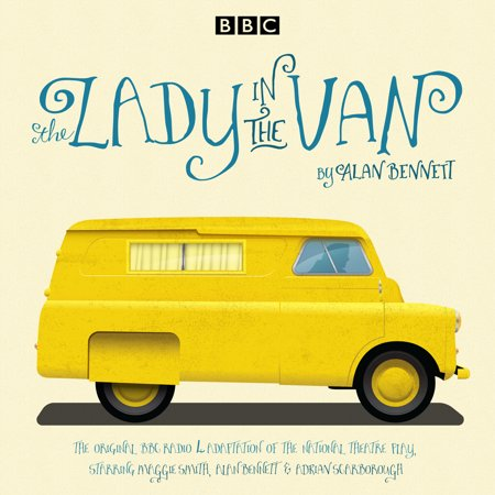 The Lady in the Van : A BBC Radio 4 Adaptation