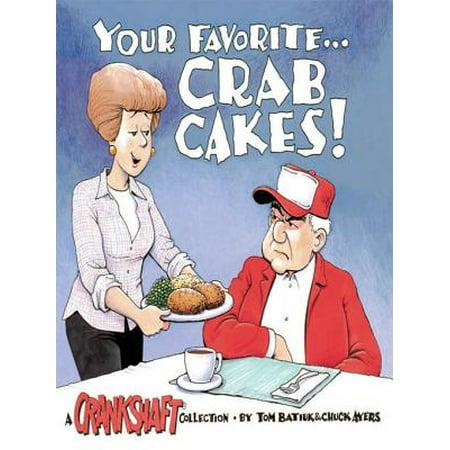 - Your Favorite . . . Crab Cakes!: A Crankshaft Collection - eBook