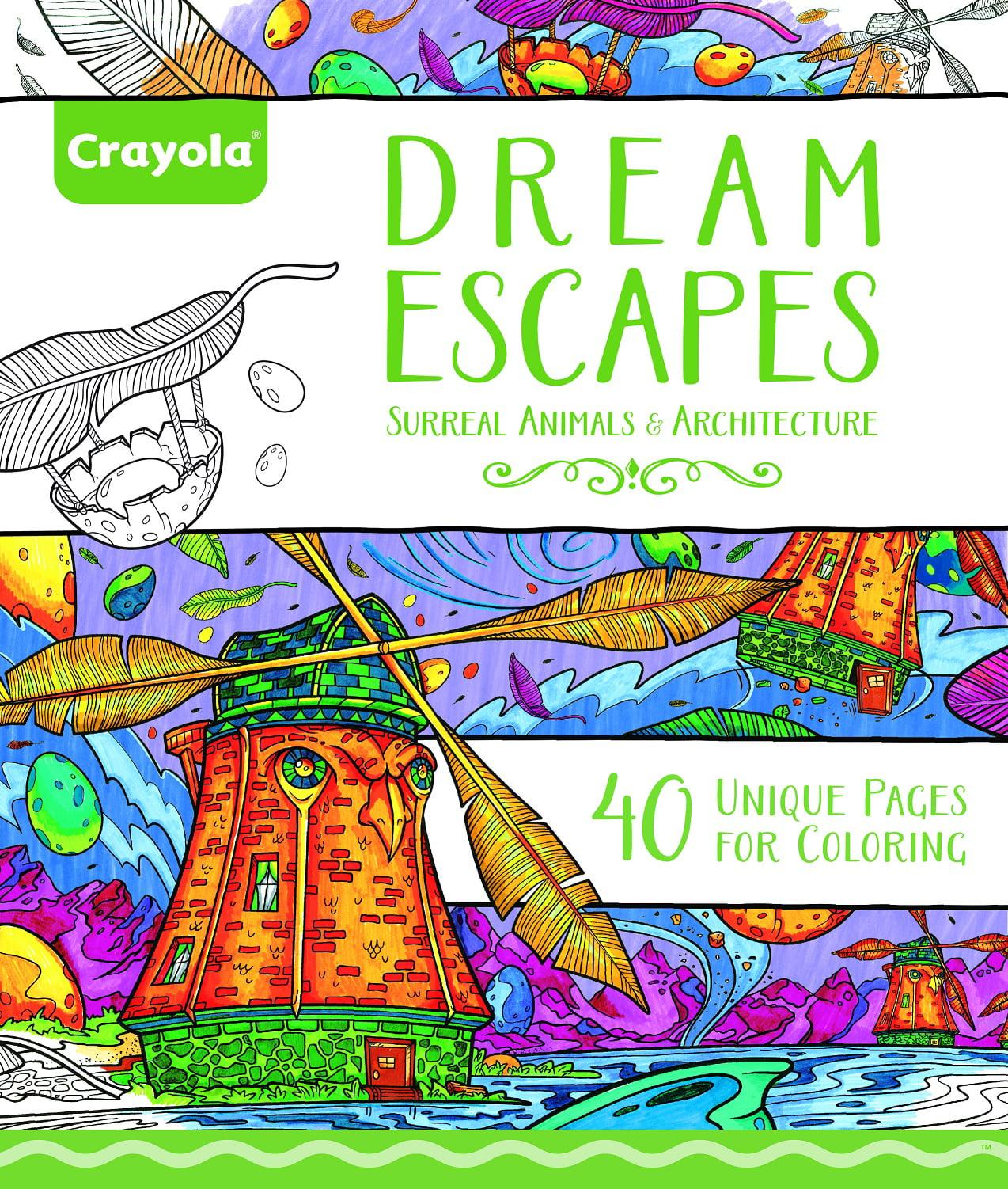 Crayola 40 Page Adult Coloring Book Dream Escapes by Crayola