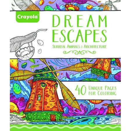 Crayola 40 Page Adult Coloring Book Dream Escapes - Walmart.com