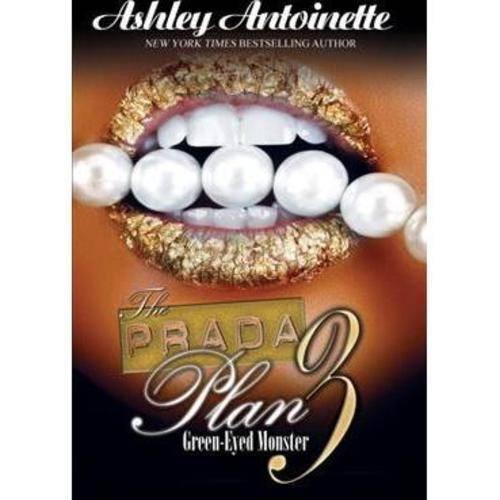 The Prada Plan 3: Green-eyed Monster