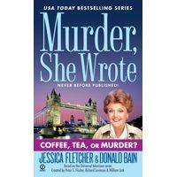 Murder, She Wrote: Coffee, Tea, or Murder?