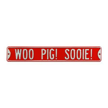 Woo Pig Sooie! Street Sign