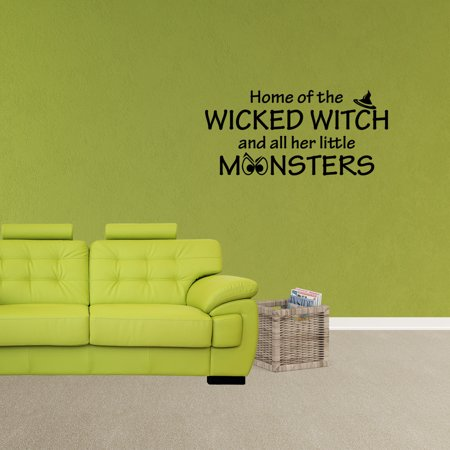 Home of the Wicked Witch and All Her Little Monsters Halloween Decal Vinyl Lettering Wall Saying Quote Sticker - Naughty Halloween Sayings And Quotes