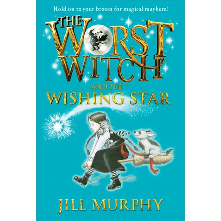 The Worst Witch and the Wishing - A Mean Halloween Worst Witch