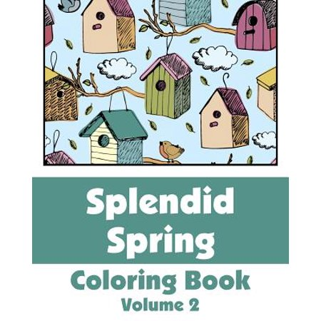 - Splendid Spring Coloring Book (Volume 2)