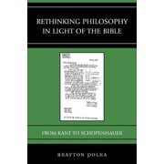 Rethinking Philosophy in Light of the Bible - eBook