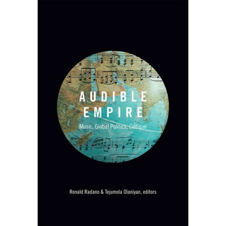 Audible Empire  Music  Global Politics  Critique
