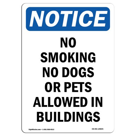 OSHA Notice Sign - No Smoking No Dogs Or Pets Allowed 14