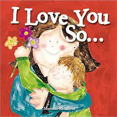 I Love You So (Board Book) (I Whaley Love You)