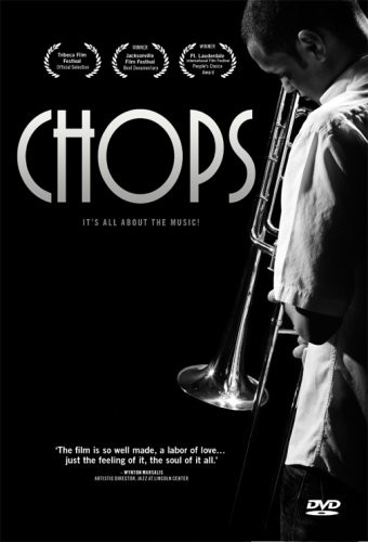 Chops: A Documentary by