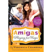 Playing For Keeps (Amigas, Bk. 4)