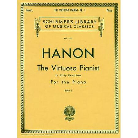 - Virtuoso Pianist in 60 Exercises - Book 1 : Piano Technique
