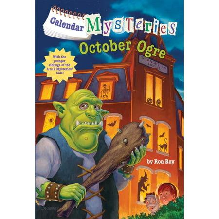Calendar Mysteries: Calendar Mysteries #10: October Ogre (Paperback)