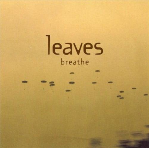 BREATHE [LEAVES] [CD] [1 DISC]
