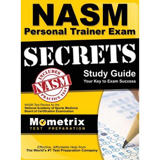 Secrets Of The Nasm Personal Trainer Exam Study Guide Nasm Test