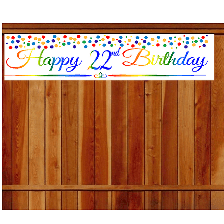 Item#022RPB Happy 22nd Birthday Rainbow Wall Decoration Indoor / OutDoor Party Banner (10 x 50inches) - Rainbow Banner