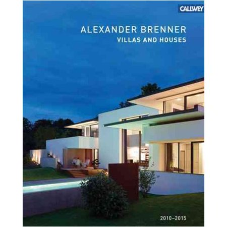 Image of Alexander Brenner: Villas and Houses 2010-2015