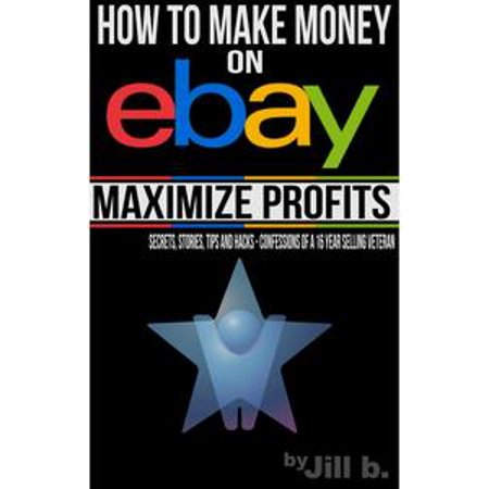 How to Make Money on eBay - Maximize Profits -