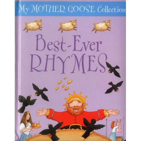 My Mother Goose Collection : Best-Ever Rhymes