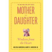 Mother to Daughter, Revised Edition - Paperback