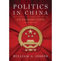 Politics in China: An Introduction, Third Edition (Paperback)
