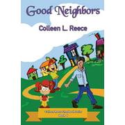 Colleen Reece Chapbook: Good Neighbors (Paperback)(Large Print)